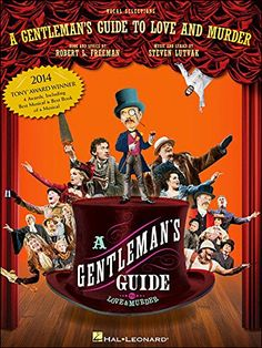 A Gentleman's Guide to Love and Murder the Broadway Musical Piano/Vocal Selections Songbook $14.95