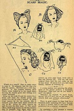 Fantastic 1940s scarf tricks. #vintage #1940s #scarves #hair