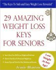 29 Amazing Weight Loss Keys for Seniors