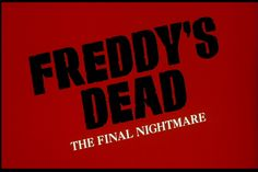 A Nightmare on Elm Street 6 – Freddy's Dead: the Final Nightmare (1991)