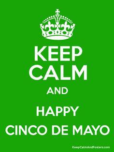 Keep Calm and Happy Cinco De Mayo
