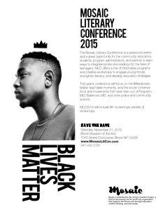 Mosaic Literary Conference 2015 #BlackLivesMatter www.mosaiclitcon.com
