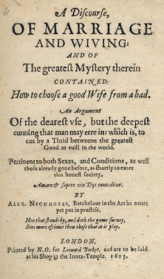 """How to choose a good wife (English pamphlet, 1615). Especially good for teaching """"Othello,"""" """"Taming of the Shrew,"""" and """"Romeo & Juliet"""""""