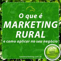 Como aplicar o Marketing rural no agronegócio
