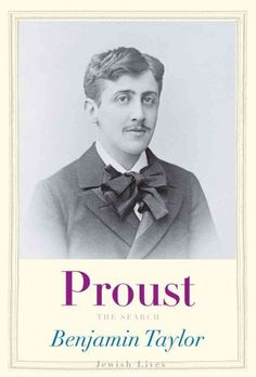 Proust : the search / Benjamin Taylor.