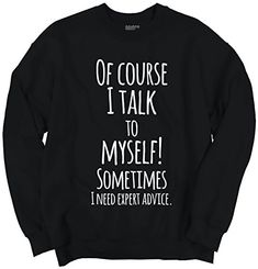 funny hoodies Humor Expert Advice Women Shirts Funny Picture Shirt Cute Cool Sweatshirt Women - Funny Shirts - Ideas of Funny Shirts - Humor Expert Advice Women Shirts Funny Picture Shirt Cute Cool Sweatshirt Womens Size: XXXL Black
