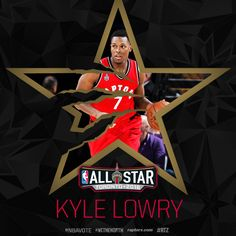 Kyle Lowry #NBAvote  (All Star 2016)