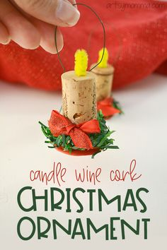 How to make a Wine Cork Christmas Candle Ornament - Artsy Momma - Recycled Crafts Wine Cork Candle, Wine Cork Ornaments, Wine Cork Crafts, Wine Corks, Wine Candles, Beeswax Candles, Kids Christmas Ornaments, How To Make Ornaments, Christmas Wine