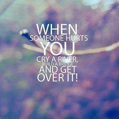 Get over it! <3