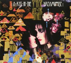 Siouxsie and the Banshees - 'A Kiss In The Dreamhouse' (1982)