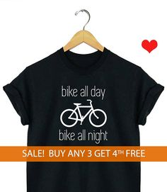 Bike all day bike all night [Street sign road mountain clothing shorts biking riding bicycle sayings goals unisex logo graphic art cycling] shirt t shirt mens womens small medium large extra x-large black crew neck soft cotton funny design quotes tee etsy style ladies unisex t-shirt humor best ideas screen printed graphic art top selling cute kitten cat but first coffee fashion fashionista style guide rolled sleeves clothing photography brand everyday cat dog lover love loving fitness work…