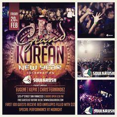 "2/20 #Friday #Korean #Chinese #NewYear #Celebration x #SoulKrush @ #TheGrandSF! 샌프란 코리언 뉴이어(설) 파티 // #FREE B4 1030 Entry Signup > http://eepurl.com/09rRD // 무료입장 게스트 신청 > http://eepurl.com/09rRD   VIP/Table 테이블 예약 Call or Text 408-482-5442 KakaoTalk ""SOULKRUSH""  Follow Soul Krush www.soulkrush.com www.facebook.com/soulkrush www.fb.com/soulkrushdeep Instagram @soulkrushent"