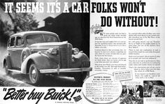 1938 Buick Sedan vintage ad. It seems it's a car folks won't do without! Equipped with the Dynaflash Engine and Torque-Free Springing.