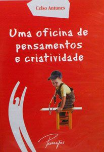 DVD CELSO ANTUNES UMA OFICINA DE PENSAMENTOS E CRIATIVIDADE - ISBN 9788538014249