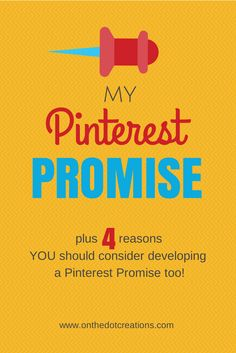 My Pinterest Promise: 10 ways I'm keeping myself accountable on Pinterest
