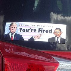 This is an original illustration promoting Donald J. Trump for President. #Trump #BumperSticker #BumperStickers #DonaldTrump #TrumpForPresident #Trump2016 #YoureFired #Nobama #Republican #GOP