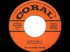 1955 HITS ARCHIVE: Sincerely - McGuire Sisters (their #1 version)
