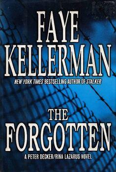 The Forgotten by Faye Kellerman - a Peter Decker / Rita Lazarus novel