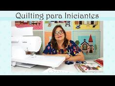 Quilting para iniciantes - YouTube