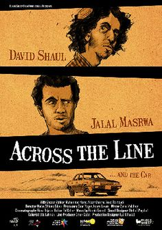 Across the Line / Me'ever Lakav - Jewish Film Festivals Jewish Film Festival, Short Films, Line, Watch, Reading, Movies, Poster, Clock, Fishing Line