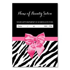 Stylish hair and beauty salon appointment reminder business cards with a trendy black and white zebra print and a girly hot pink ribbon tied into a cute bow. Personalize each of these chic animal pattern design dual purpose business cards by by writing in the name of the hairstylist and date and time of the scheduled appointment.