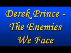 Derek Prince - The Enemies We Face (Part 1-4) - YouTube