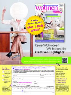 #Abowerbung für die #Zeitschrift Lust auf Wohnen - Werbemittel: 1/1-Anzeige, #Heftwerbung, #Angebot: #Jahresabo plus 1 Heft gratis, Response-Aktivierung über #Coupon, Deeplink und QR-Code I © Montana Medien, Hamburg - Dezember 2013 I Bestellen Sie  #LustaufWohnen unter: www.shop.oz-verlag.de/lustaufwohnen_abo #Direktmarketing, #Print, #Verlage, #CRM, #Aboanzeige, #Abomarketing, #OZ-Verlag, #Dialogmarketing, #Montana Medien BERATUNG + #AGENTUR