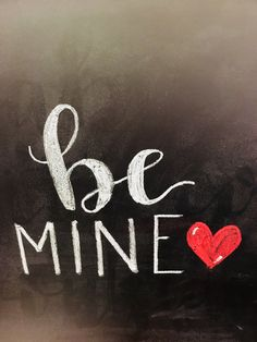 Be Mine Chalkboard Chalkboard, Projects, Design, Log Projects, Chalk Board, Design Comics, Chalkboards, Blackboards