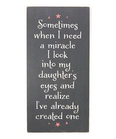 Loving this Miracle Daughter's Eyes Wall Art on #zulily! #zulilyfinds