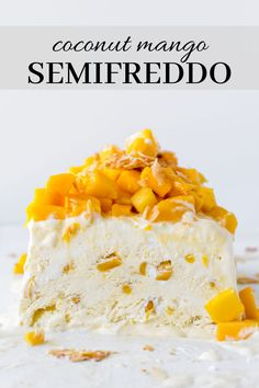 This is an airy, silky, creamy coconut mango semifreddo topped with toasted coconut flakes and fresh mango. Learn how to make this elegant, tropical summer dessert. Mango Dessert Recipes, Coconut Desserts, Ice Cream Desserts, Frozen Desserts, Summer Desserts, Ice Cream Recipes, Fun Desserts, Delicious Desserts, Tropical Desserts