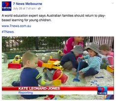 A world education expert says Australian families should return to play-based learning for young children. Watch the report by 7 News Melbourne at: https://www.facebook.com/7NewsMelbourne/videos/10154450991309301/