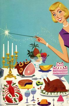 The magic of Mother's entertaining! and my mom was magic. she made it all look sooo easy. and people adored coming to her parties. she was magic!!