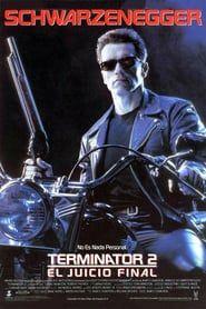 Terminator 2 El Juicio Final 1991 Pelicula Completa Ver Peliculacompleta Actionmovie Accion In 2020 Terminator Movies Terminator Terminator 2 Movie