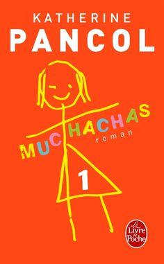 *** Muchachas - Katherine Pancol - Un peu plus poussif que la trilogie precedente. On arrive quand même à se prendre à l'histoire.