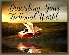 The Write Conversation: Describing Your Fictional World