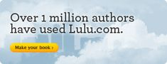 PUBLISHING: Over 1 million authors have used Lulu.com. Nationally recognized by WIRE magazine, The NYT, and the Wall Street Journal - Lulu is a one stop publisher for ebooks, printed books and more. They provide all the tools you need to merchandise your publications including Amazon for Kindle, B for Nook, and Mac for ibooks. My personal friend and Author Gilbert Cooper ii uses Lulu too!