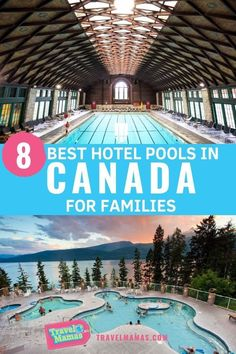 8 Best Hotel Pools in Canada for Families - TravelMamas.com. Looking for a hotel with a great pool or waterpark for kids in Canada? These amazing hotels in Canada for families will make you want to dive right in!  Sometimes the best places to stay are hotels and resorts with lots of attractions on site for family fun with kids.   Check out these incredible pools - slides, scenic views, great locations and more.  Great  tips and ideas for your Canada vacation! #canada #hotelpool #familytravel