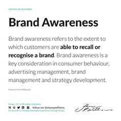 Brand awareness is important when launching new products and services, and it drives consumers' decisions when differentiating between competing companies. It encourages repeat purchases and leads to an increase in market share and incremental sales.  Brand awareness refers to the extent to which customers are able to recall or recognise a brand. Brand awareness is a key consideration in consumer behaviour, advertising management, brand management and strategy development. Consumer Behaviour, Brand Management, Differentiation, Consideration, Definitions, Repeat, Behavior, Encouragement, Advertising