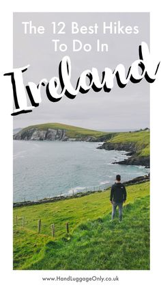 12 Best Hikes In Ireland To Experience Ireland Hiking, Backpacking Ireland, Ireland Travel, Cork Ireland, Dublin Travel, Backpacking Trips, Galway Ireland, Places To Travel, Travel Destinations