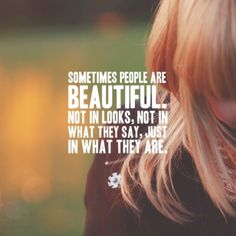 Strive to be beutiful in who you are.