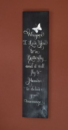 Whisper i love to a butterfly - Black wooden sign - Home and living - Home decor - Wall hangings