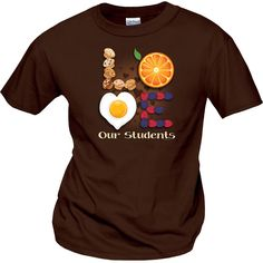 "BackDetailsServe up smiles each day in ""Love Our Students"" t-shirts for your school cafeteria staff. School Shirts, Work Shirts, Tee Shirts, School Cafeteria Decorations, Nutrition Activities, Nutrition Guide, Blackberry Nutrition, Ladies Who Lunch, Lunch Room"