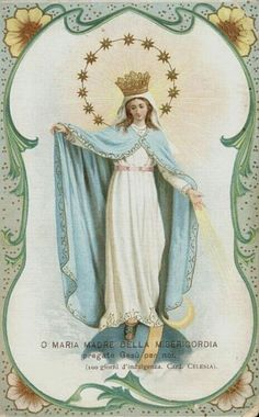 O Maria Madre della Misericordia An Italian image of Mary as the Mother of Mercy.