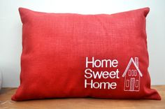 Red Home Sweet Home Embroidered Pillow by SacreCoeurVintage,