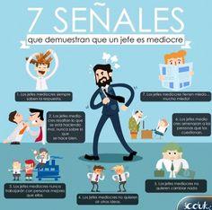 Aquí les dejo una infografía con 7 señales que demuestran que un jefe es mediocre.       Fuente: Postgrado UEES