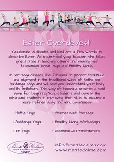 Ester Overdevest is a Yoga Alliance certified Yoga teacher, teaching Hatha yoga . Class every friday begin 19: 15- 20:30 Hatha yoga Zen Company Almere Poort . for an appointment or more information Send an email to info@zencompany.nl .