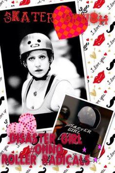 DG, skater crush, roller derby, roller radicals, derby girl