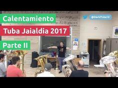 Calentamiento tuba jaialdia 2017 - Parte II -  Técnica con la tuba