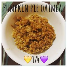 Serves 1 Container Equivalents (per serving): 1 Yellow, 1/4 Purple Ingredients ½ cup rolled oats ¼ teaspoon pure vanilla extract ½ teaspoon ground cinnamon 1/8 teaspoon pumpkin pie spice 1 teaspoon...