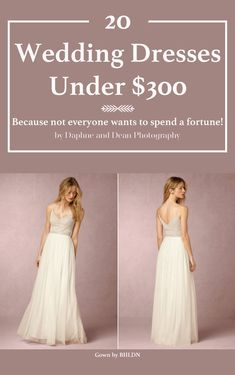 Looking for a beautiful wedding dress but don't want to break the bank? Well look no further, because here are 20 wedding dresses under $300!